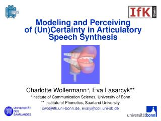 Modeling and Perceiving  of (Un)Certainty in Articulatory Speech Synthesis