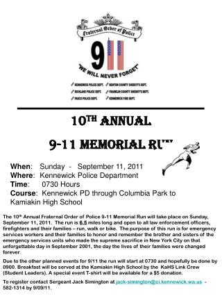 10 th  ANNUAL 9-11 MEMORIAL RUN