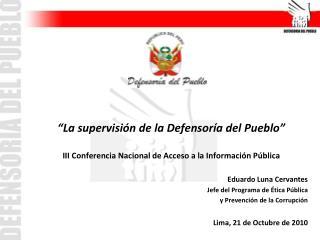 """""""La supervisión de la Defensoría del Pueblo"""""""