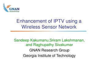 Enhancement of IPTV using a Wireless Sensor Network