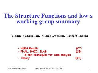 The Structure Functions and low x working group summary