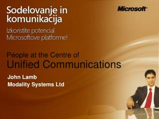 People at the Centre of  Unified Communications