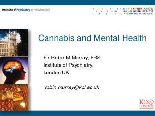 Cannabis and Mental Health
