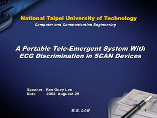 A Portable Tele-Emergent System With ECG Discrimination in SCAN Devices