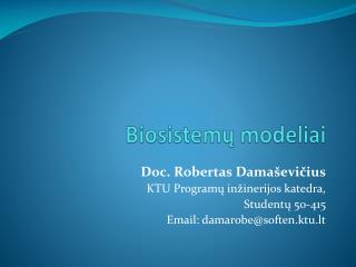 Biosistem? modeliai