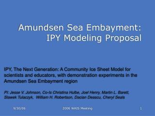 Amundsen Sea Embayment: IPY Modeling Proposal