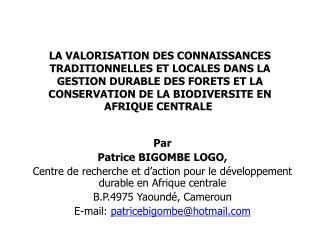 Par  Patrice BIGOMBE LOGO,