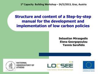 1 st  Capacity  Building Workshop – 24/5/2013, Graz, Austria