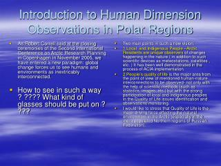 Introduction to Human Dimension Observations in Polar Regions