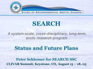 SEARCH  A system-scale, cross-disciplinary, long-term, arctic research program