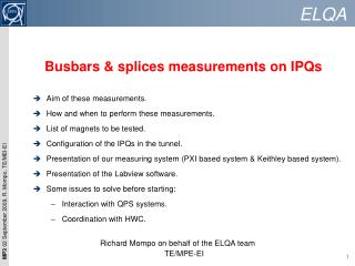 Busbars & splices measurements on IPQs