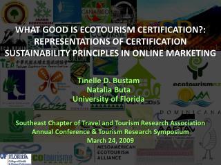 Tinelle D. Bustam Natalia  Buta University of Florida