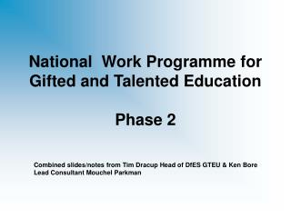 National  Work Programme for Gifted and Talented Education Phase 2