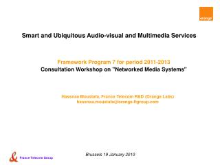 S mart and Ubiquitous Audio-visual and Multimedia Services