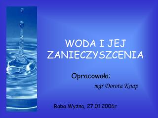WODA I JEJ ZANIECZYSZCENIA