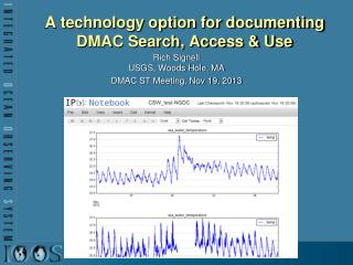 A technology option for documenting DMAC Search, Access & Use