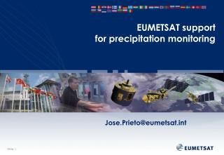 EUMETSAT support  for precipitation monitoring