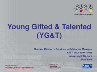 Young Gifted & Talented (YG&T)