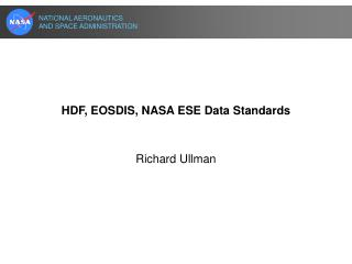 HDF, EOSDIS, NASA ESE Data Standards