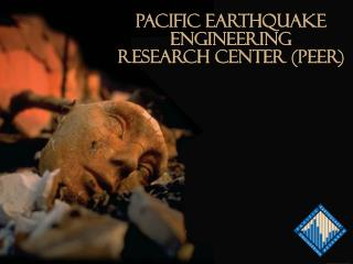 Pacific Earthquake Engineering Research Center (PEER)
