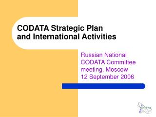 CODATA Strategic Plan and International Activities