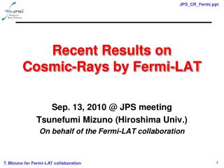 Recent Results on     Cosmic-Rays by Fermi-LAT