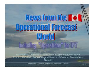 News from the Operational Forecast World