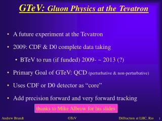 GTeV:  Gluon Physics at the Tevatron