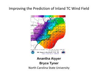 Improving the Prediction of Inland TC Wind Field