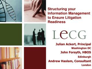 Structuring your Information Management to Ensure Litigation Readiness