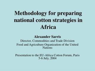 Methodology for preparing national cotton strategies in Africa