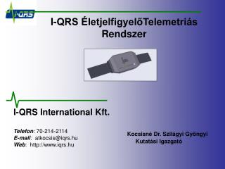 I-QRS ÉletjelfigyelőTelemetriás Rendszer
