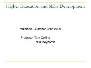 Higher Education and Skills Development