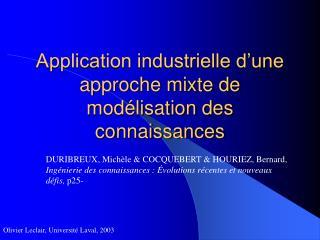 Application industrielle d'une approche mixte de modélisation des connaissances