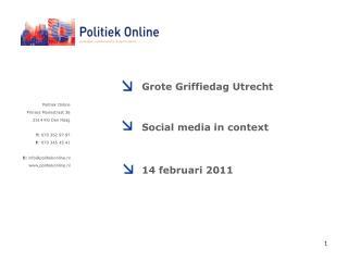 Politiek Online  Prinses Mariestraat 36 2514 KG Den Haag  T:  070 362 97 97  F : 070 345 45 41