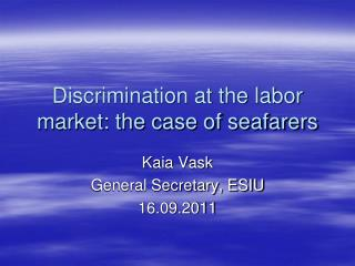 Discrimination at the labor market: the case of seafarers