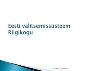 Eesti valitsemissüsteem Riigikogu