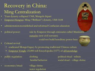 Recovery in China:  Ming Centralization