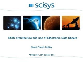 ADCSS 2011, 25 th  October 2011