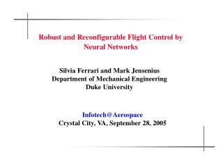 Silvia Ferrari and Mark Jensenius Department of Mechanical Engineering Duke University