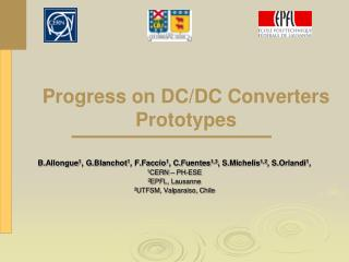 Progress on DC/DC Converters Prototypes