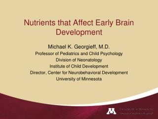 Nutrients that Affect Early Brain Development