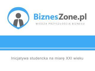 Inicjatywa studencka na miarę XXI wieku