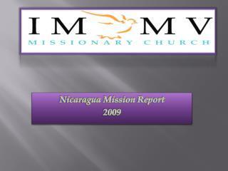 Nicaragua Mission Report 2009