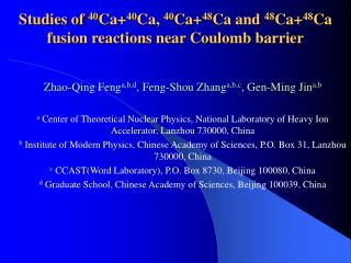 Studies of  40 Ca+ 40 Ca,  40 Ca+ 48 Ca and  48 Ca+ 48 Ca fusion reactions near Coulomb barrier