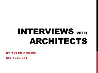 Interviews  with  Architects