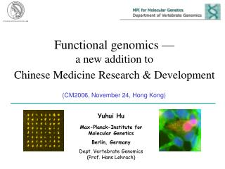 Functional genomics — a new addition to  Chinese Medicine Research & Development