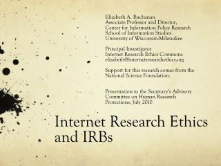 Internet Research Ethics  and IRBs