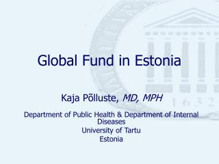 Global Fund in Estonia