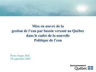 Pierre Auger, biol. 25 septembre 2003
